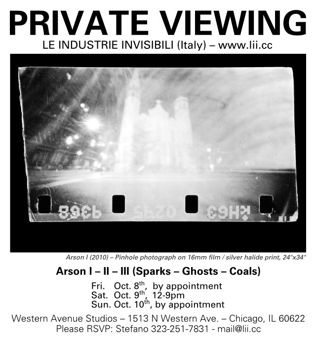 PRIVATE VIEWING - Arson I-II-III (Sparks/Ghosts/Coals) - Western Avenue Studios - 1513 N Western Ave. - Chicago, IL 60622